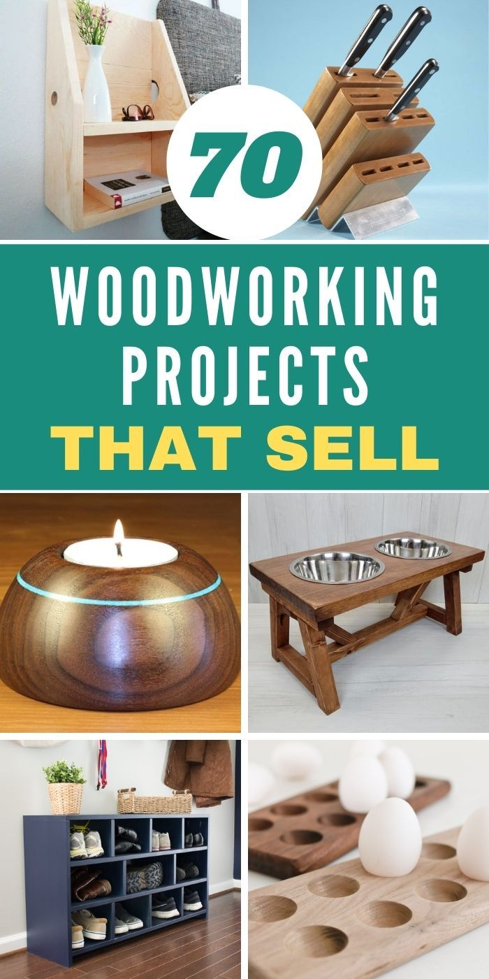 70 Woodworking Projects That Sell In 2021